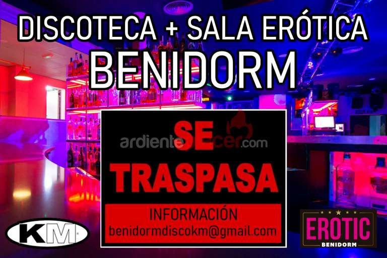 ABRE TU LOCAL SWINGER EN BENIDORM
